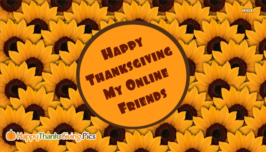 Thanksgiving Wishes For My Online Friends