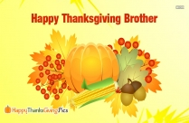 Happy Thanksgiving Brother