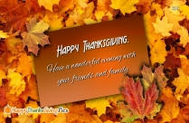 Happy Thanksgiving. Have A Wonderful Evening With Your Friends And Family