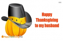 Happy Thanksgiving To My Husband
