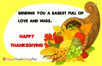 Sending You A Basket Full Of Love And Hugs. Happy Thanksgiving